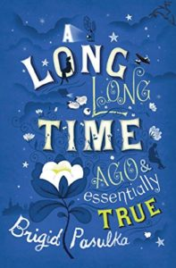 Book Review: A Long, Long Time Ago and Essentially True